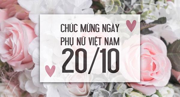 Chúc mừng nhân ngày phụ nữ Việt Nam 20/10